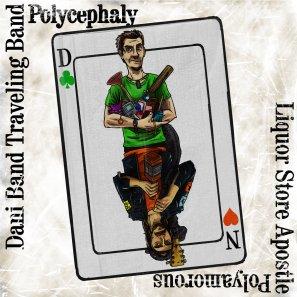 "Dani Band Traveling Band, ""Polycephaly/Polyamorous"""