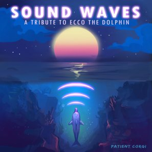 "Sound Waves, ""A Tribute To Ecco the Dolphin"""